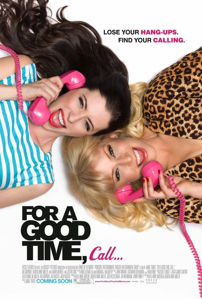 'For A Good Time, Call'