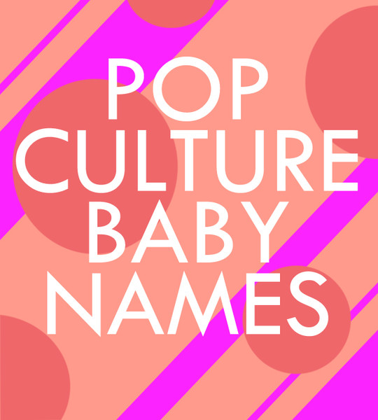 Pop Culture Baby Names for Girls