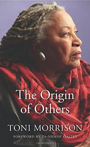 'The Origin of Others' by Toni Morrison