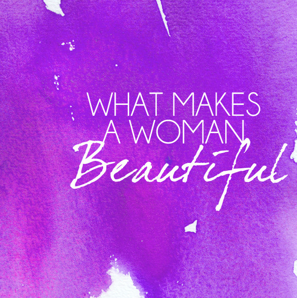 We Asked These Celebs What Makes a Woman Beautiful
