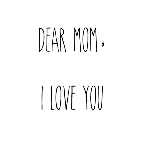 dear mom quote 50 of the truest ever quotes about moms livingly