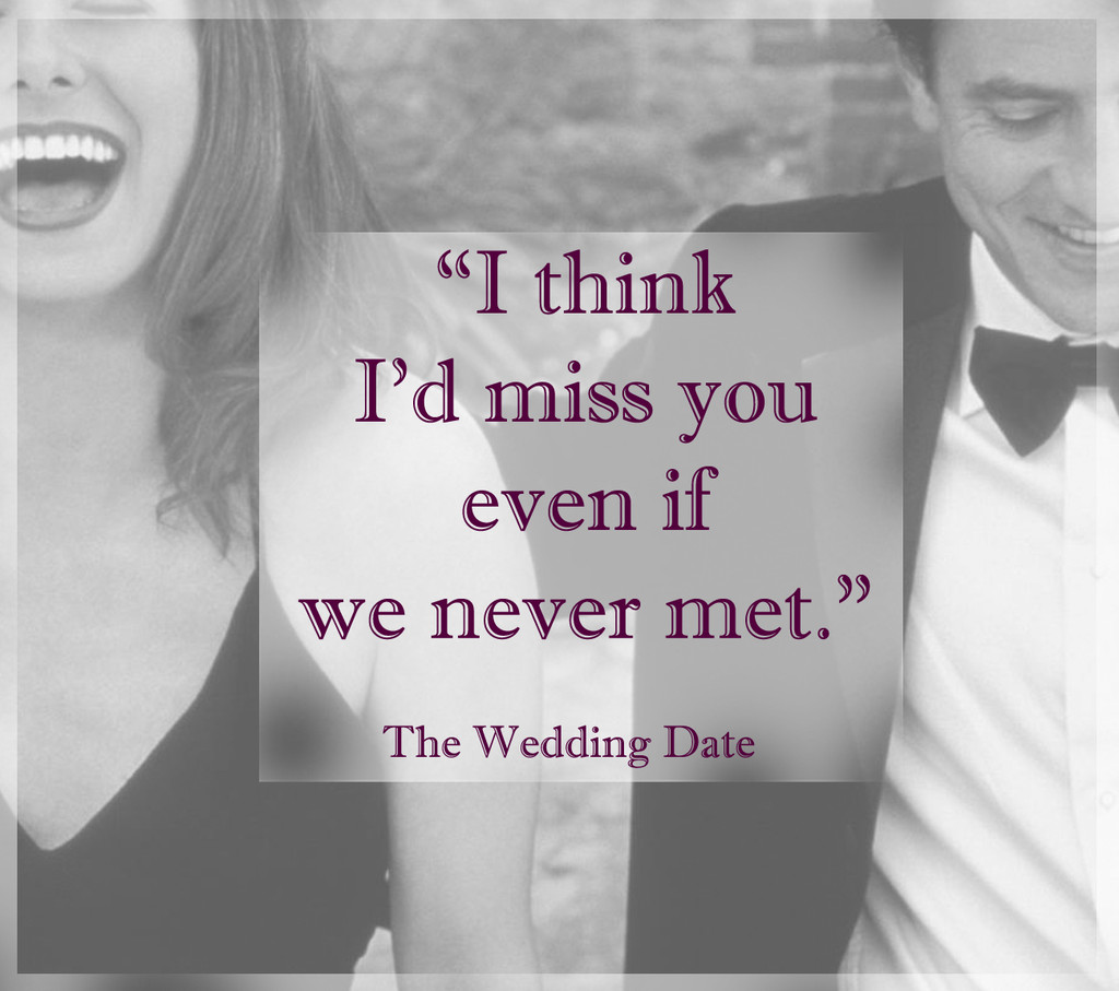 Words From The Wedding Date Fall In Love All Over Again With
