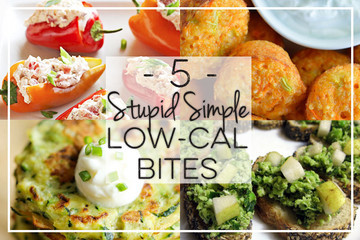 5 Stupid Simple Low-Cal Bites