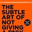 'The Subtle Art of Not Giving a F*ck'