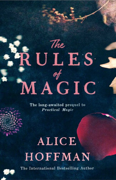'The Rules of Magic' by Alice Hoffman