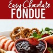 Whip Up Some Chocolate Fondue