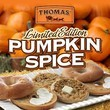 Thomas' Pumpkin Spice Bagels and English Muffins