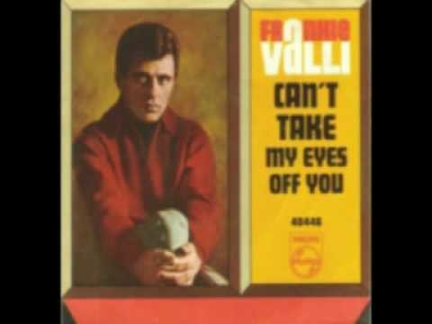 1967: 'Can't Take My Eyes Off Of You' by Frankie Valli