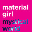Aries: 'Material Girl, Mystical World' by Ruby Warrington