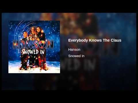 """""""Everybody Knows the Claus"""" by Hanson"""